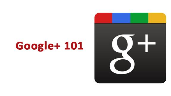 google plus 101